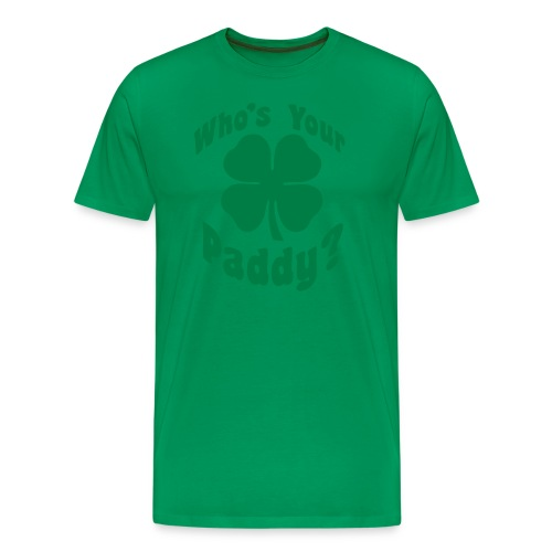 Whos Your Paddy - Men's Premium T-Shirt