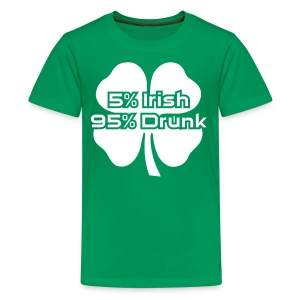 5 Percent Irish 95 Percent Drunk - Kids' Premium T-Shirt