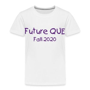Future Que (change colors and text) - Toddler Premium T-Shirt