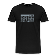 T-Shirts ~ Men's Premium T-Shirt ~ I've got BASS