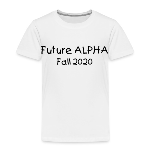 Future Alpha (change colors and text) - Toddler Premium T-Shirt