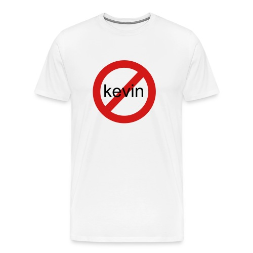 no keving - Men's Premium T-Shirt