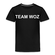 Baby & Toddler Shirts ~ Toddler Premium T-Shirt ~ Toddler TEAM WOZ T-Shirt
