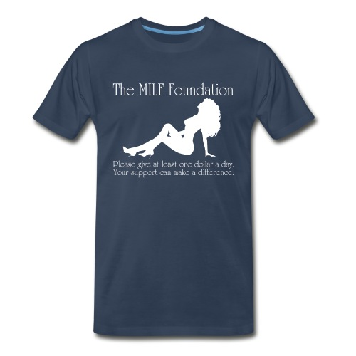 The MILF Foundation (Men) - Men's Premium T-Shirt