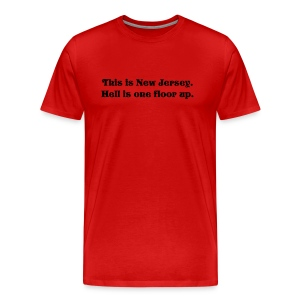 New Jersey- worse than Hell - Men's Premium T-Shirt
