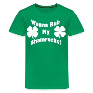 Wanna Rub My Shamrocks - Kids' Premium T-Shirt
