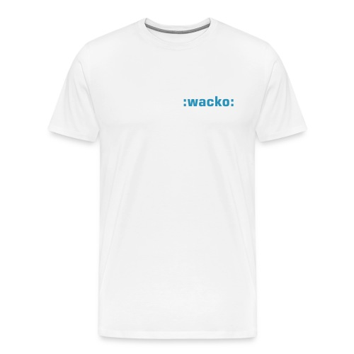 :wacko: - Men's Premium T-Shirt