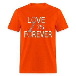 Love is Forever - Men's T-Shirt