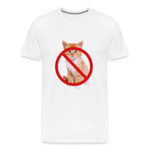 No Kittens. - Men's Premium T-Shirt