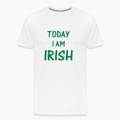 White today i am irish T-Shirts