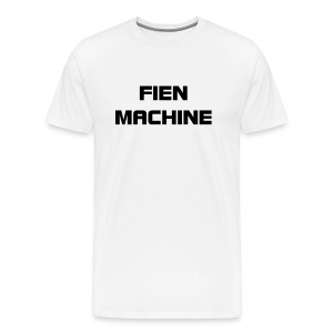 Fien Machine -- White - Men's Premium T-Shirt