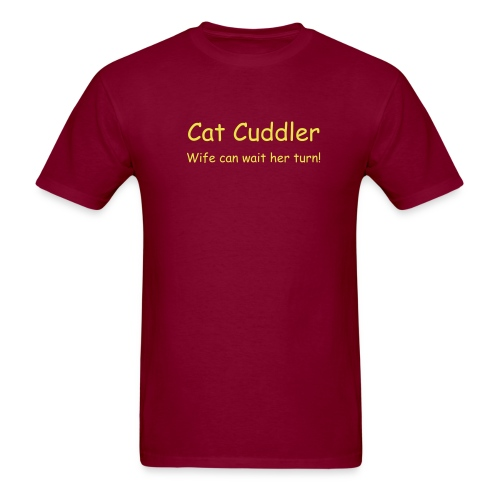 Cat Cuddler Wife can wait her turn - Yellow on Burgundy - Men's T-Shirt