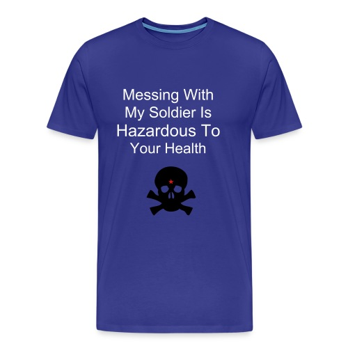 Messing with Soldier - Men's Premium T-Shirt