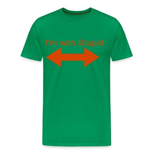 I'm with stupid arrow points both ways - Men's Premium T-Shirt