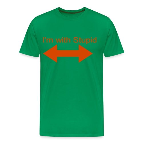 I'm with stupid arrow points both ways - Men's Premium T-Shirt