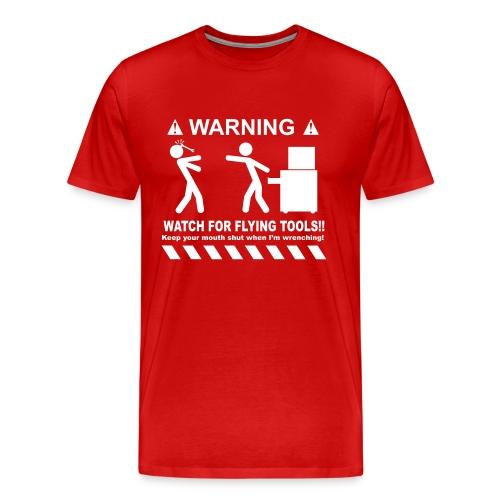 Watch For Flying Tools - Men's Premium T-Shirt