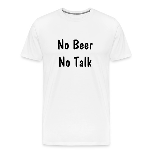 No beer - Men's Premium T-Shirt