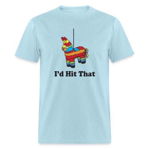 I'd Hit That (Men) - Men's T-Shirt