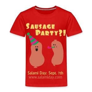 Salami Day: Sausage Party?! - Toddler Premium T-Shirt