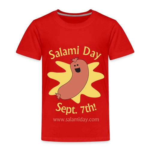 Salami Day: Happy Salami - Toddler Premium T-Shirt