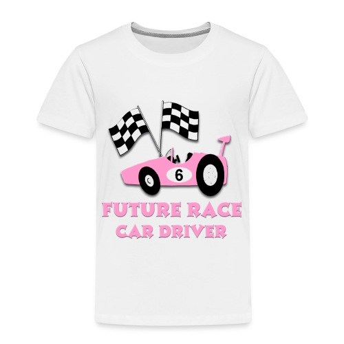 Future Racecar Driver Shirt - Toddler Premium T-Shirt
