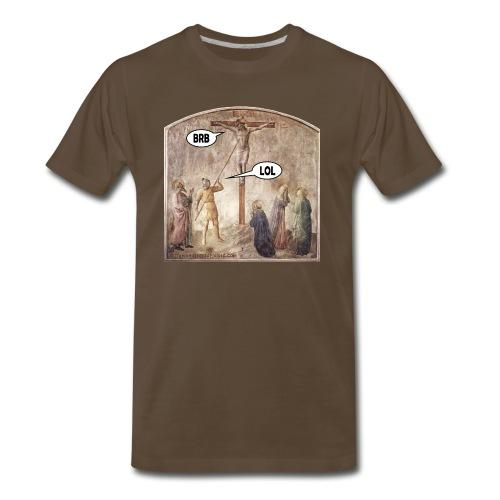 Crucified Jesus: BRB. Roman Soldier: LOL. - Men's Premium T-Shirt
