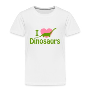 I love Dinosaurs - Toddler Premium T-Shirt