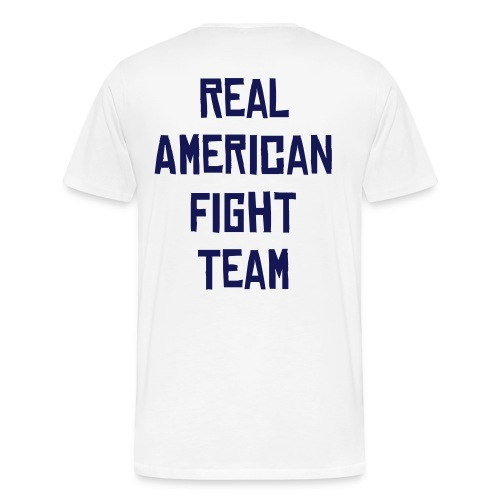 Real American Fight shirt - Men's Premium T-Shirt