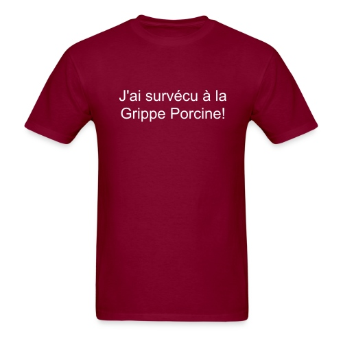 Grippe Porcine - Men's T-Shirt