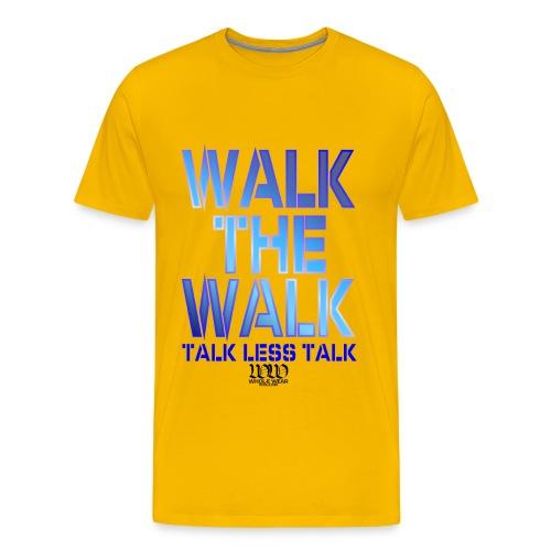 WALK THE WALK  - Men's Premium T-Shirt