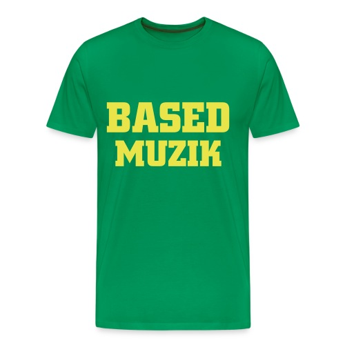 BASED MUZIK - Men's Premium T-Shirt