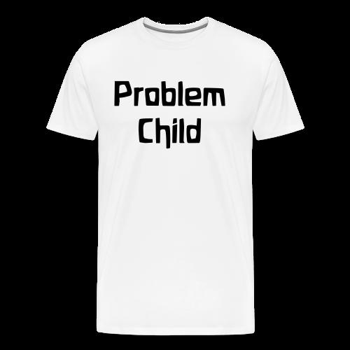 Problem Child - Men's Premium T-Shirt