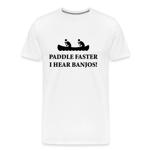 i hear banjos - Men's Premium T-Shirt
