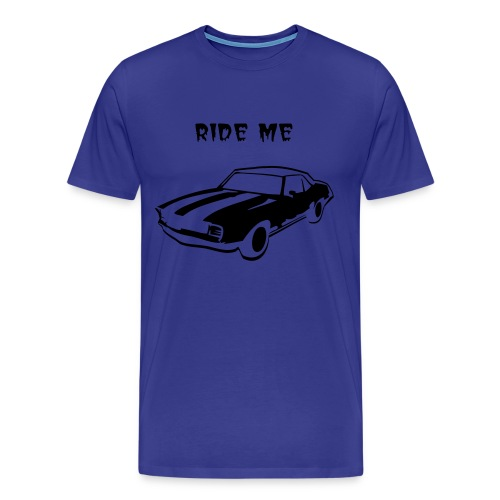 RIDE ME TEES - Men's Premium T-Shirt
