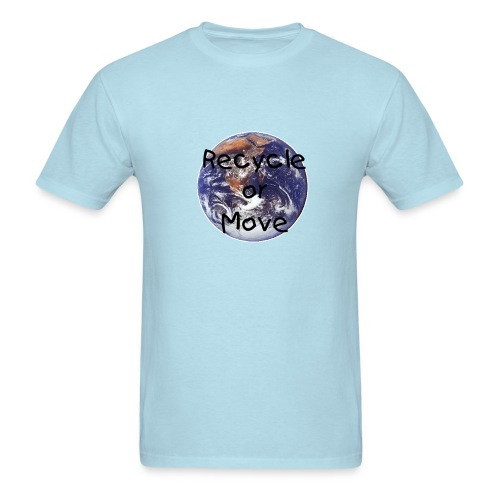 Recycle or Move - Men's T-Shirt