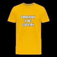 T-Shirts ~ Men's Premium T-Shirt ~ Correlation is not causation