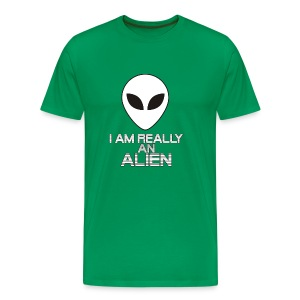 I am really an alien - Men's Premium T-Shirt