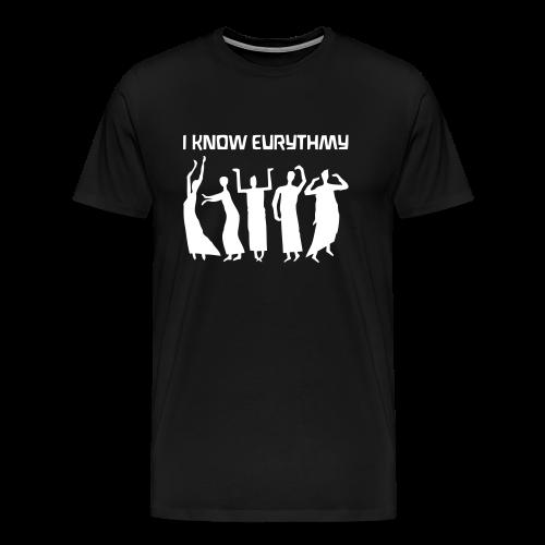 I KNOW EURYTHMY - Men's Premium T-Shirt