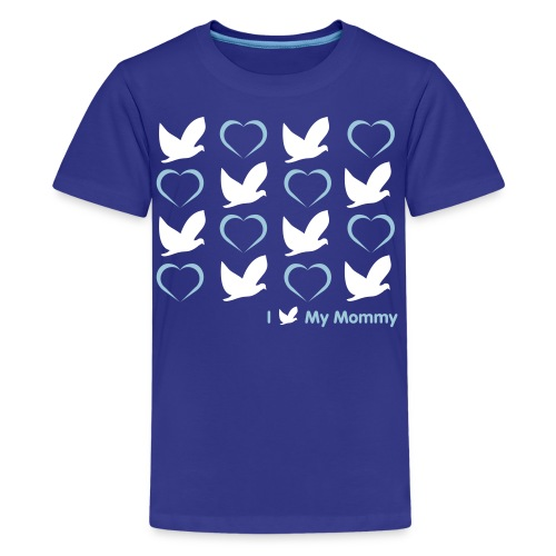 I Dove My Mommy - Royal Tee - Kids' Premium T-Shirt
