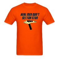 T-Shirts ~ Men's T-Shirt ~ REAL MEN DON'T SET FOR STUN T-Shirt
