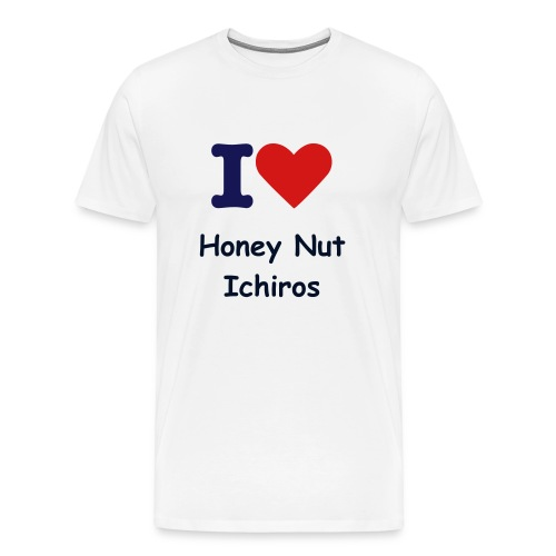 I Love Honey Nut Ichiros - Men's Premium T-Shirt
