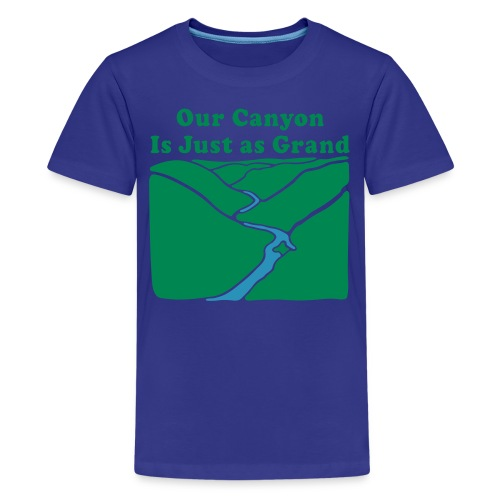 Our Canyon is Just as Grand - Kids' Premium T-Shirt