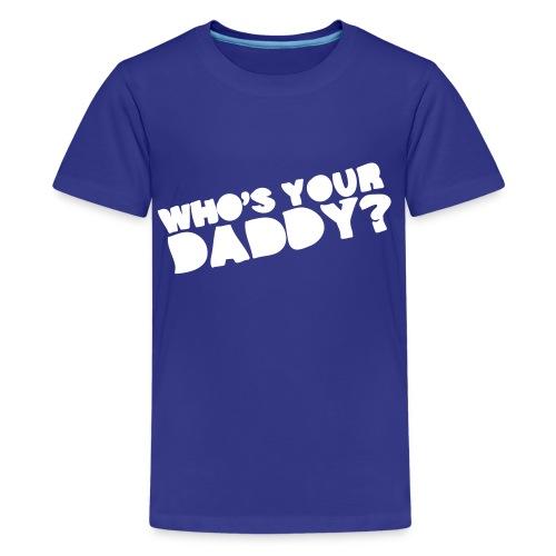 Who's Your Kid's Shirt - Kids' Premium T-Shirt