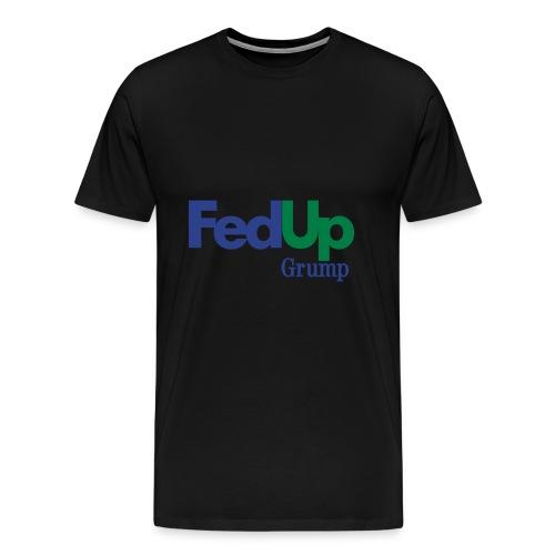 im fed up tee - Men's Premium T-Shirt