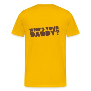 Who's Your Heavy Shirt - Men's Premium T-Shirt