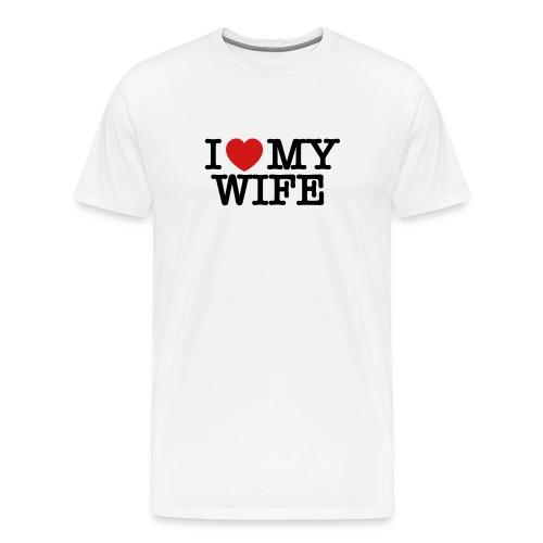 I Love My Wife T Shirt - Men's Premium T-Shirt