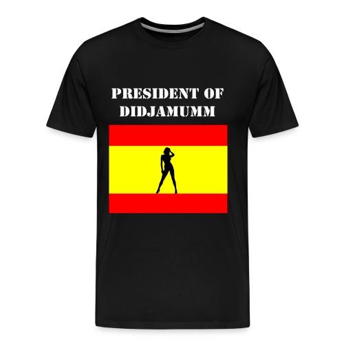 President of Didjamumm _ White text - Men's Premium T-Shirt