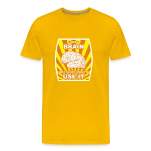 I have a brain and I am not afraid to use it - Men's Premium T-Shirt