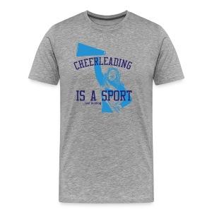 Cheerleading is a Sport...just kidding - Men's Premium T-Shirt