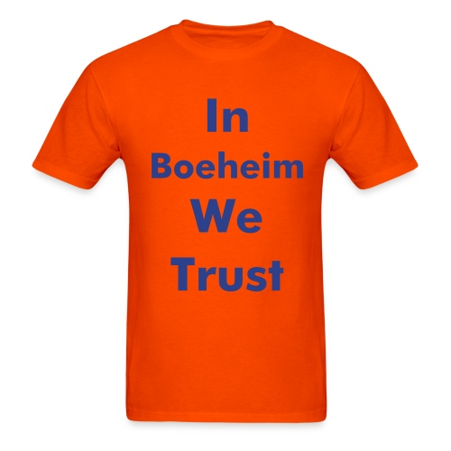 In Boeheim We Trust - Men's T-Shirt